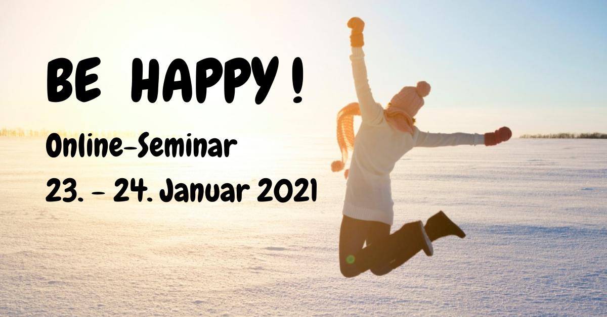 Glücklich werden Seminar online